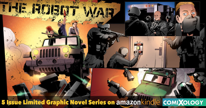 The Robot War - On Amazon and ComiXology Now