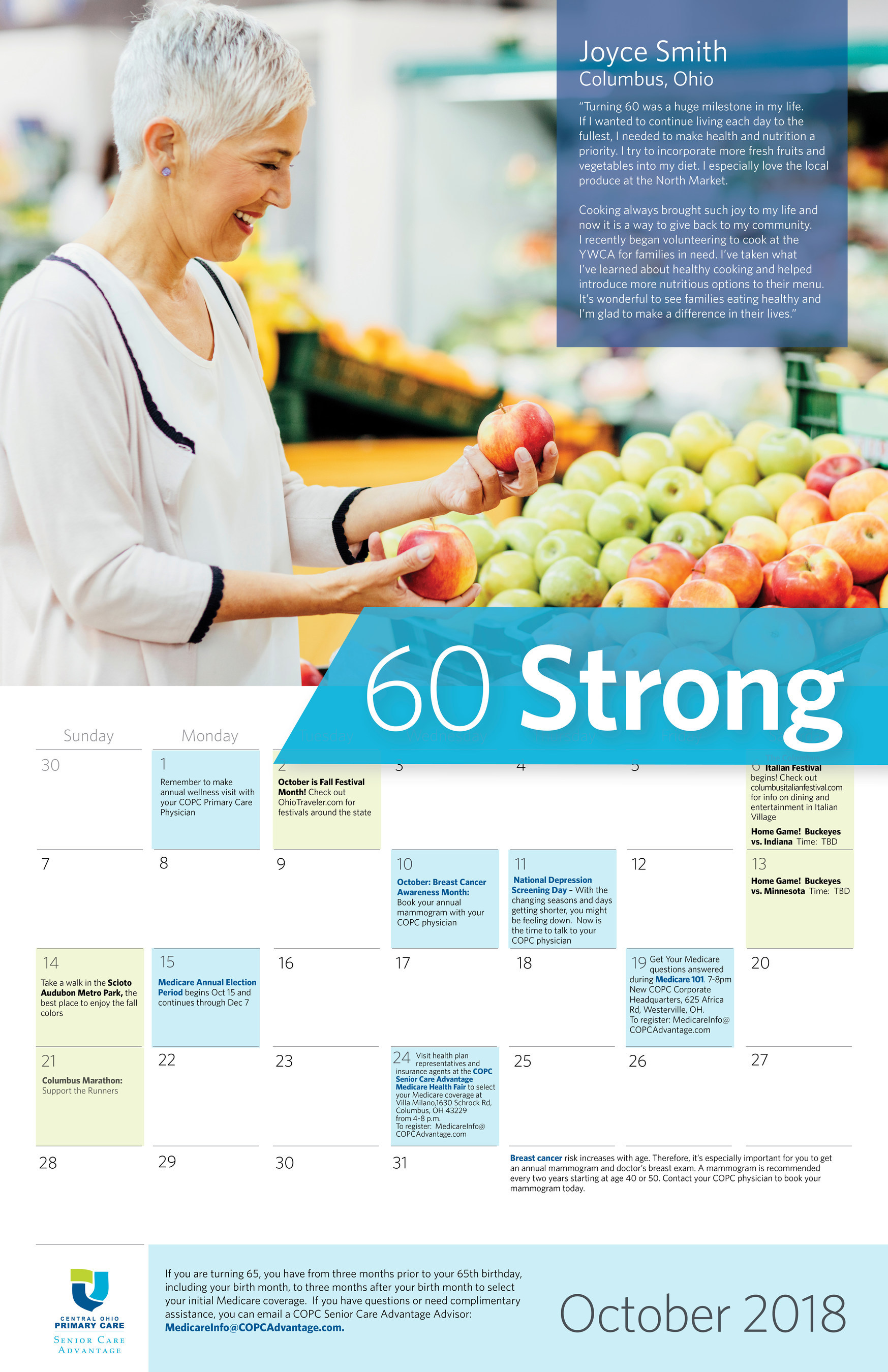 60 IS THE NEW 40 -- Enter the 60 Strong Contest to be featured on an exclusive Columbus calendar. If you are between the ages of 60-69 and believe in healthy living, go to ColumbusSixtyStrong.com.