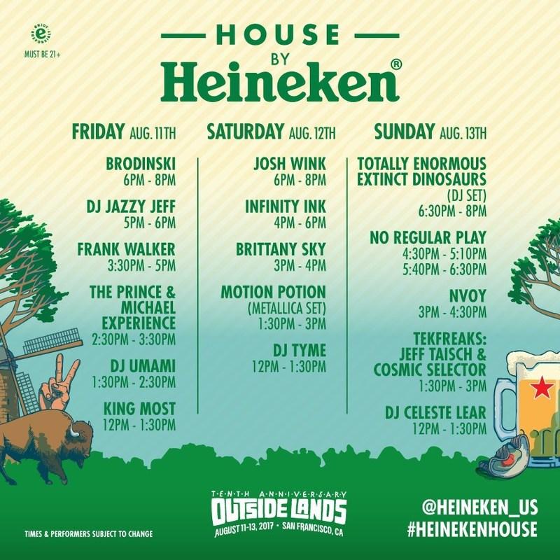 Heineken House Outside Lands Line Up 2017