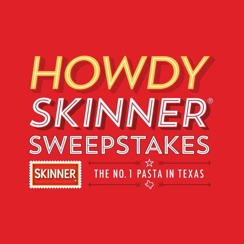 Visit HowdySkinner.com to learn more and enter the sweepstakes for a chance to win a Texas-sized getaway for you and a friend.