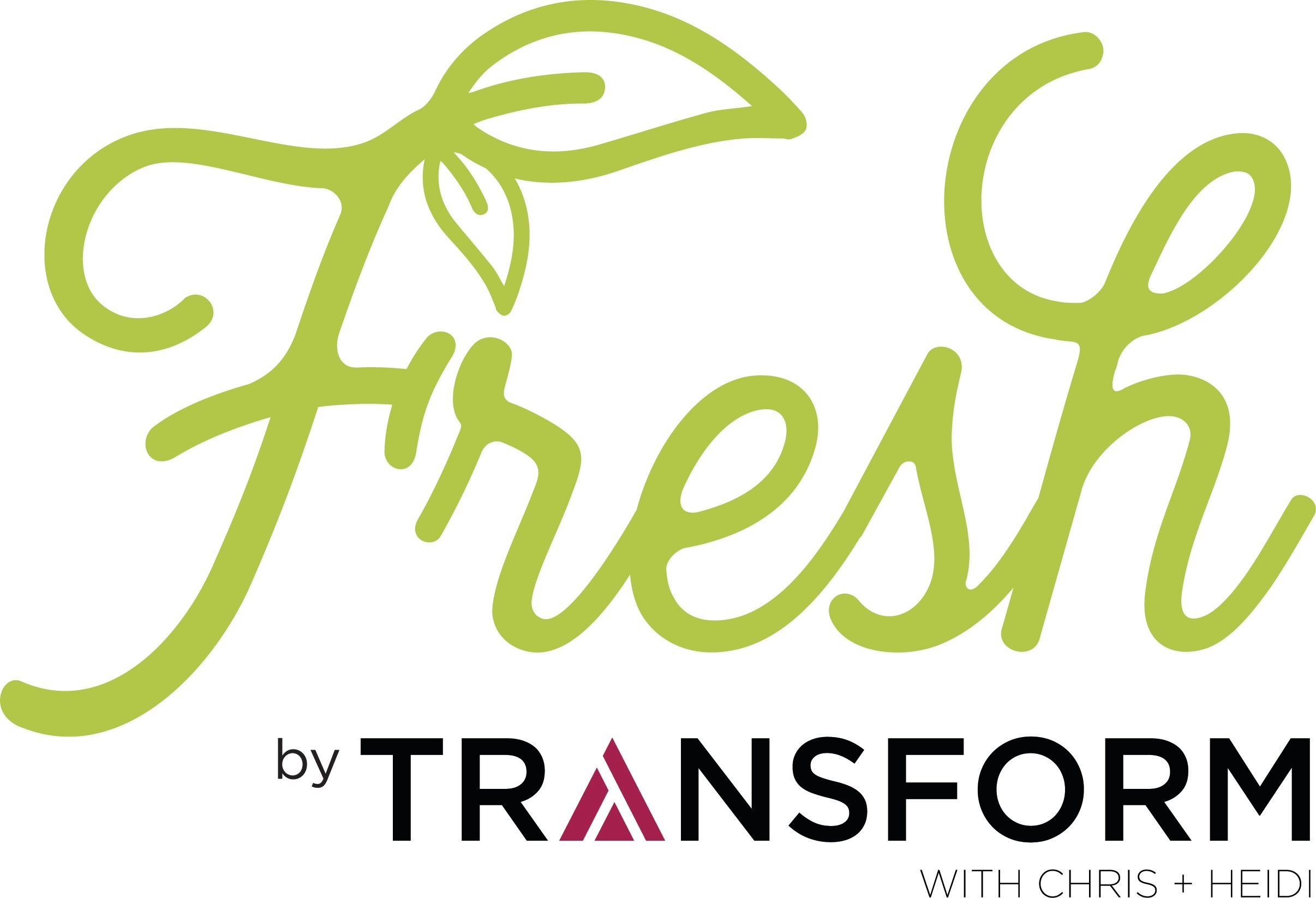 Fresh by TRANSFORM