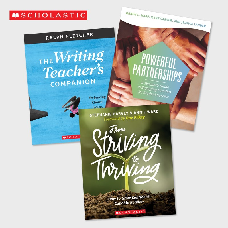 Scholastic releases three new professional books from leading education experts Stephanie Harvey, Annie Ward, Dr. Karen L. Mapp, and Ralph Fletcher.