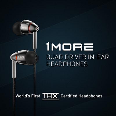 1MORE Écouteurs intra-auriculaires Quad Driver, les premiers écouteurs du monde homologués THX