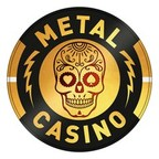 Metal Casino Offers Players a Harder Rush