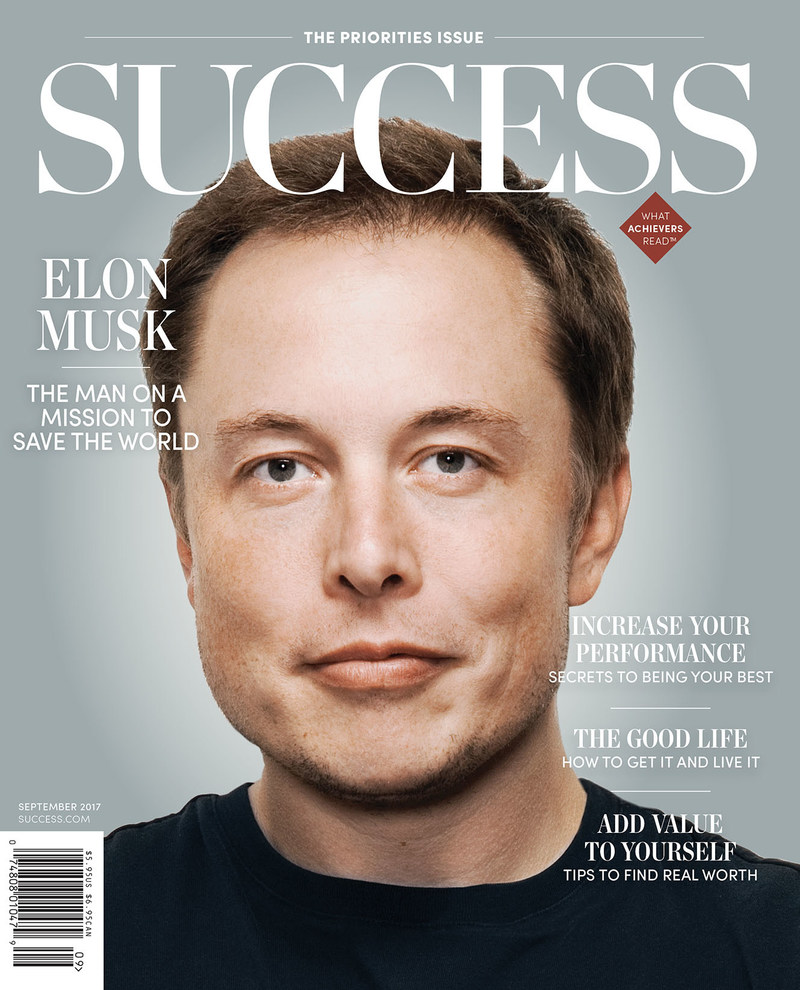 In the September Issue of Success, Learn About Whether Visionary Elon Musk's Mission to Change the World Has Been Worth the Sacrifices