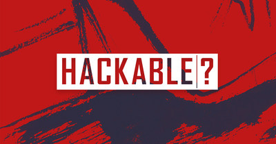 Get Inside the Mind of a Hacker With the New Podcast, 'Hackable?'