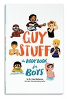 American Girl, Trusted Partner Of Parents Everywhere, Branches Out With New Body Book For Boys