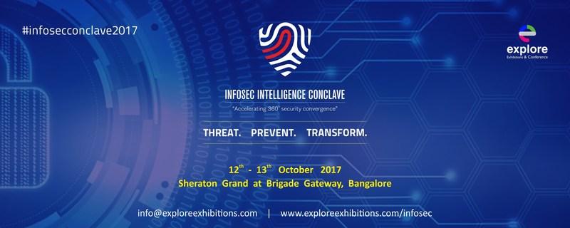 Infosec Intelligence Conclave 2017 (PRNewsfoto/Explore Exhibitions & Conference)