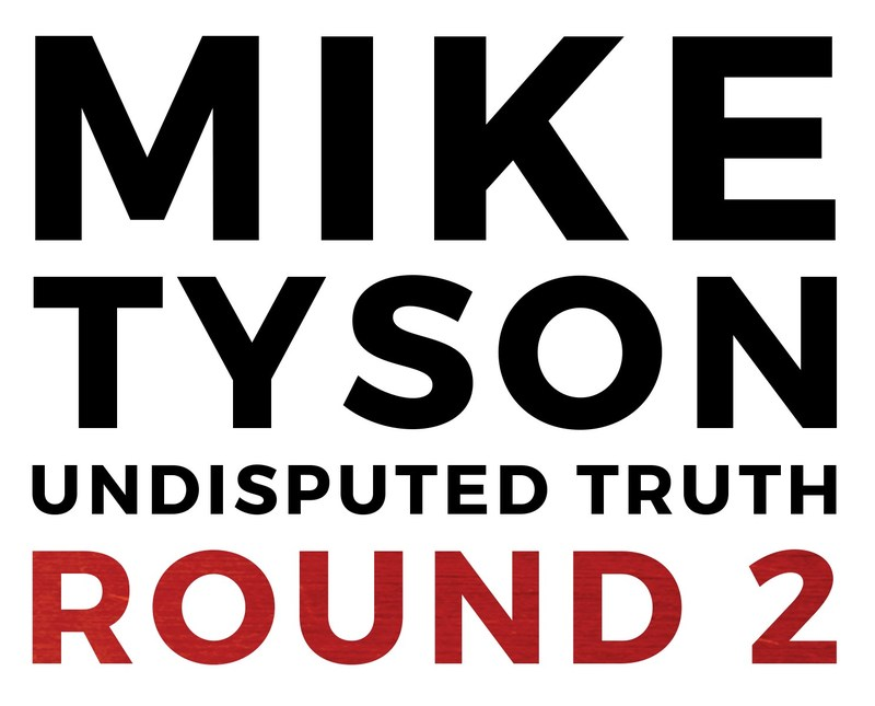 Mike Tyson UNDISPUTED TRUTH - Round 2