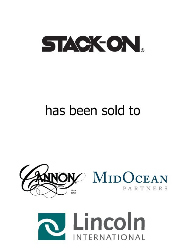 Lincoln International represents Stack-On Products in the sale of the Company to Cannon Safe, Inc. and MidOcean Partners