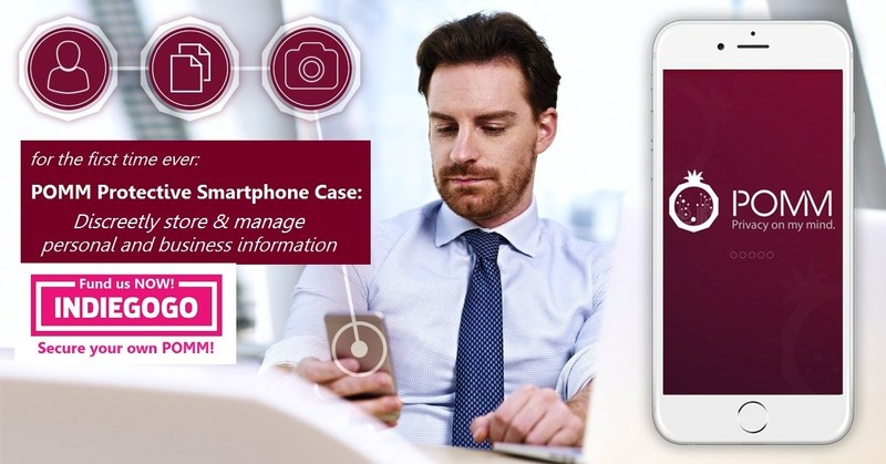 For The First Time Ever, Private And Business Users Are Lucky to Enjoy POMM Smartphone-Case Ending ID & File Theft! - Now On Indiegogo