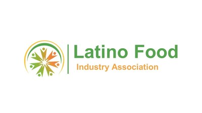 Latino Food Industry Association launches to support the U.S. Hispanic $11 billion food & beverage market (PRNewsfoto/Latino Food Industry Association)