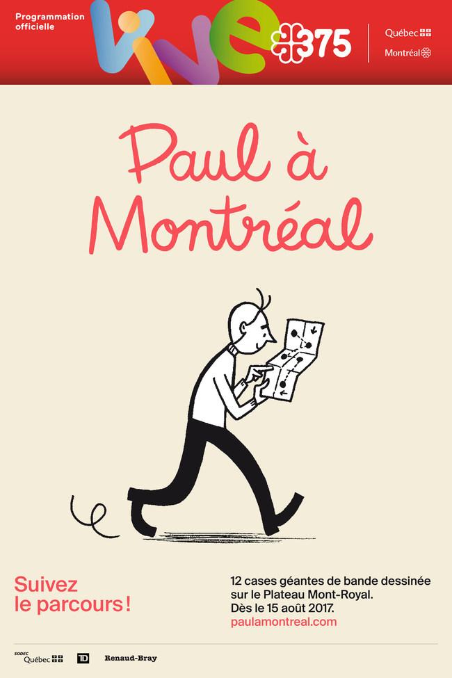 « Paul à Montréal » - A La Pastèque event for Montréal's 375th (CNW Group/Société des célébrations du 375e anniversaire de Montréal)
