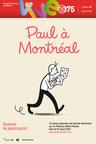 « Paul à Montréal » - Un événement de La Pastèque pour le 375e de Montréal (Groupe CNW/Société des célébrations du 375e anniversaire de Montréal)