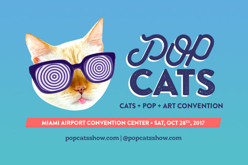 POP Cats, cats meets pop and art convention, will be happening in Miami on October 28th, 2017.