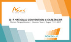 The 2017 Ascend National Convention to Take Place at the Marriott Marquis Houston, TX, on August 19-21, 2017