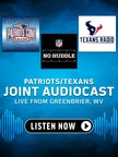 TuneIn Announces Live Joint Audiocast With The Patriots And Texans From Texans Training Camp