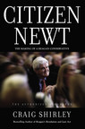 Understanding Newt: Definitive, Authorized Biography Of Newt Gingrich Releasing This Month