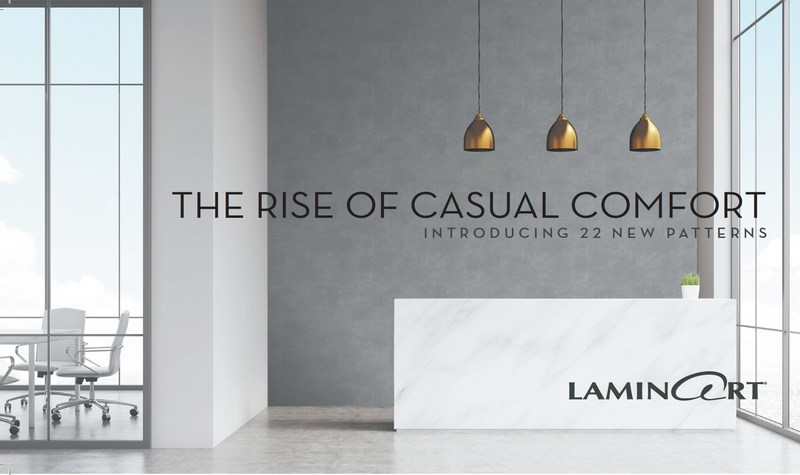 INTRODUCING 22 NEW PATTERNS - Today's interiors are high design with an attention to details that creates an overall livable and comfortable environment.  Visit https://www.laminart.com/casualcomfort/ to order samples