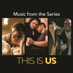 'This Is Us (Music from the Series)', Featuring Top Songs from NBC Hit Show's First Season, Available September 15 from UMe