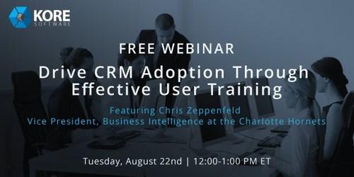 "Register at http://info.koresoftware.com/ensuring-crm-adoption-through-effective-user-training for ""Drive CRM Adoption Through Effective User Training"" on August 22nd, 12pm-1pm ET."