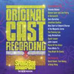 SpongeBob SquarePants - The New Musical Original Cast Recording Available September 22 From Masterworks Broadway