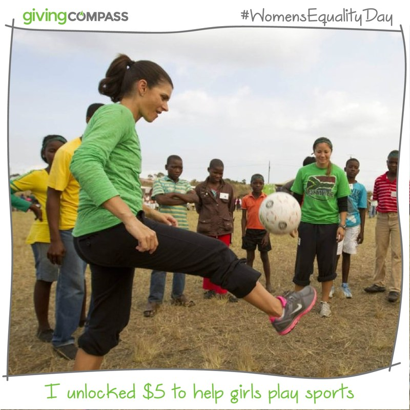 Mia Hamm for Giving Compass #WomensEqualityDay Challenge