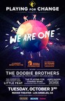 Playing For Change Announces WE ARE ONE, A Benefit Concert Celebrating The 10th Anniversary Of The Playing For Change Foundation, Featuring The Doobie Brothers, Paul Barrere And Fred Tackett From Little Feat, And More