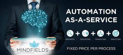 AaaS bundles RPA services such as research, education, consulting and execution, packaged at fixed price per process (PRNewsfoto/Mindfields)