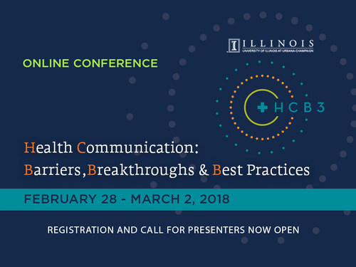 The University of Illinois' Health Communication Online Master of Science (HCOM) program will host the second annual, 100 percent online conference, titled: Health Communication Barriers, Breakthroughs, and Best Practices (HCB3), February 28, March 1 and March 2, 2018, and has issued a call for presentations from academics and professionals engaged in health communication.