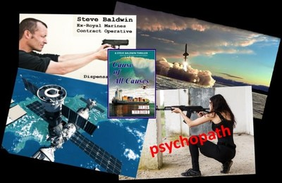 'Cause of All Causes' Action Sequence Image with the main characters, missile launch and satellite flypast. These are just some of the gripping scenes vividly portrayed in this full-length, full-on thriller novel.