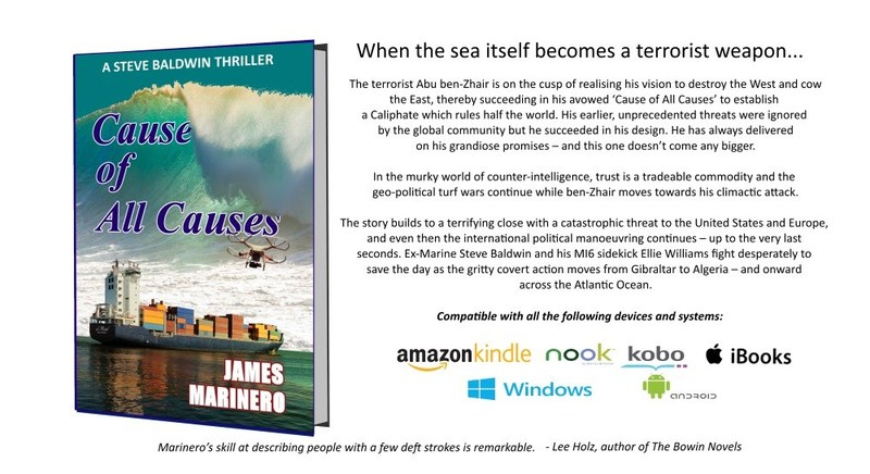 'Cause of All Causes' completes James Marinero's 'Maghreb Trilogy' about Islamist terrorism and weapons of mass destruction which threaten disaster on a global scale. 'Frightening and believable'.