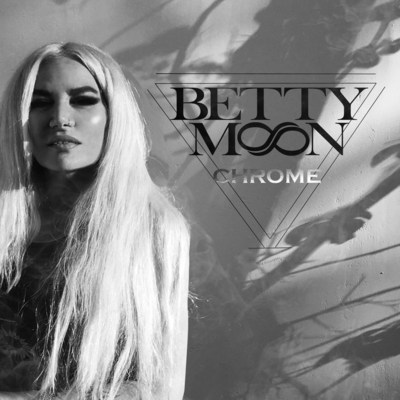 Betty Moon Announces Release Party For New Album 'Chrome'