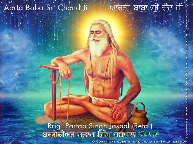 Video has been released on the Birth Anniversary of Baba Sri Chand Ji Maharaj titled Aarta, Baba Sri Chand Ji.