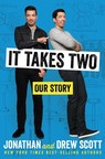 Houghton Mifflin Harcourt Releases Exclusive Excerpt from Scott Brothers' Memoir It Takes Two: Our Story