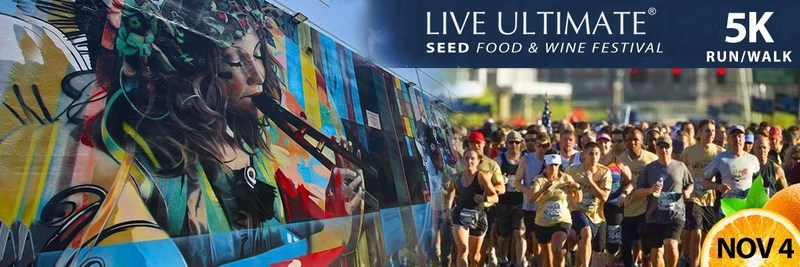 Live Ultimate Seed Food & Wine Festival 5K Run/Walk 11.4.17 Register now at https://runsignup.com/Race/FL/Miami/LiveUltimateSeedFoodWine5K