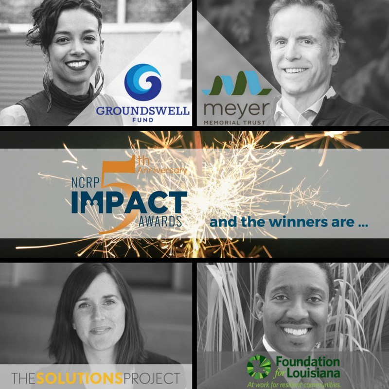 Foundation for Louisiana, Groundswell Fund, Meyer Memorial Trust and Solutions Project received the 2017 NCRP Impact Awards in New Orleans. (PRNewsfoto/National Committee for Responsi)