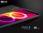 BLU Products Announces Its Latest Flagship, the BLU VIVO 8, the Newest Member of the Stylish VIVO Series