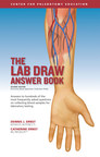 The Lab Draw Answer Book: Answers over 400 Questions on Drawing Blood Samples for Lab Work