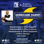 Texas Black Expo & Rushion McDonald Partner to Raise $100,000 in Emergency Micro-funding Relief for Small Businesses Affected by Hurricane Harvey