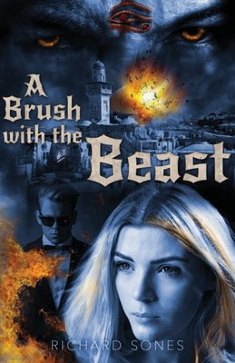 'A Brush with the Beast' by Richard Sones Receives 5 Stars From BestThrillers.com - Calling It a Compelling Christian Thriller