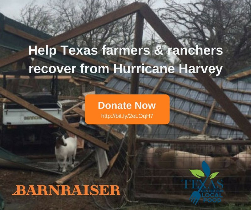 Help rebuild farms, families, & lives! DONATE to the Hurricane Harvey Texas Farmer Rancher Relief Fund.