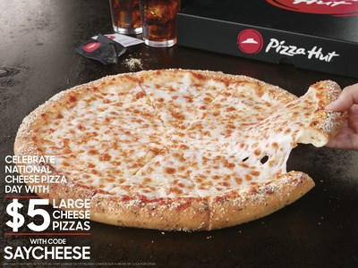 Pizza Hut offers $5 Large Cheese Pizzas in celebration of National Cheese Pizza Day Sept. 5, plus 50 percent off all online and mobile menu-priced pizza orders Sept. 5 – 11, helping pizza lovers ease into the unofficial start of fall.