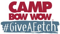 Camp Bow Wow Inspires Consumers to #GiveAFetch through New Campaign