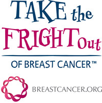 Take the Fright Out of Breast Cancer™ is brought to you by Breastcancer.org.