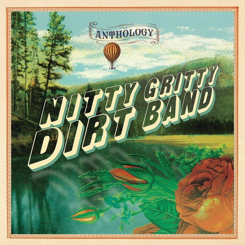 "Continuing the celebration of the legendary Americana band's 50 years of making music together, the Nitty Gritty Dirt Band's extraordinary career is encapsulated in the new retrospective two-disc set, ""Anthology,"" due September 29 via Capitol Nashville/UMe."