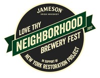 Jameson(R) Irish Whiskey And New York Restoration Project Launch Jameson Love Thy Neighborhood Brewery Fest To Support New York Restoration Project, A First-Of-Its-Kind Craft Beer And Whiskey Festival