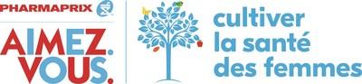 La campagne annuelle Cultiver la santé des femmes dans le cadre du programme Pharmaprix AIMEZ. VOUS. (Groupe CNW/Corporation Shoppers Drug Mart)
