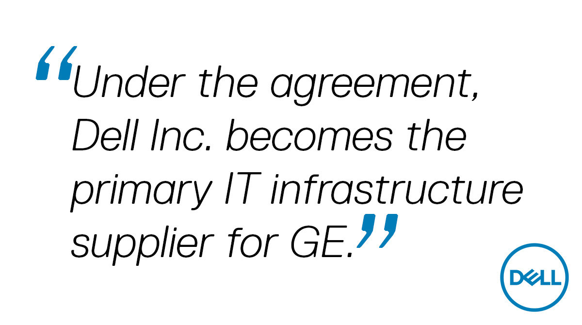 Dell Technologies Announces Multi-Year Agreement with GE