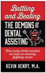 Dental Teambuilding Expert Kevin Henry: 5 Ways Dental Assistants Can Advance Their Careers